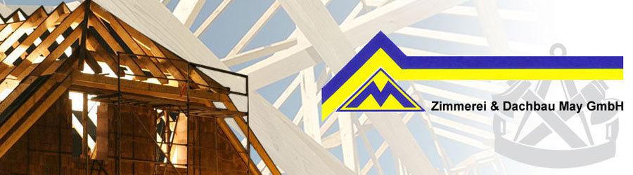 Zimmerei & Dachbau May GmbH